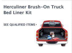 $10 Cash Rebate on Herculiner Truck Kit    FREE CASH on Auto Parts