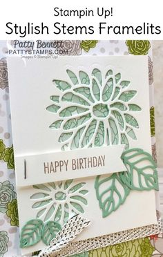 Stampin Up! Occasions catalog 2017 Succulent Garden paper and Stylish Stems framelits floral card by Patty Bennett Tarjetas Stampin Up, Stampin Up Karten, Making Greeting Cards, Greeting Cards Handmade, Handmade Birthday Cards, Happy Birthday Cards, Happpy Birthday, Scrapbook Cards, Scrapbooking