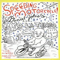 Daniel Johnston Yo La Tengo: Speeding Motorcycles, cover by Daniel Johnston