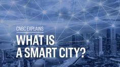 CNBC's Uptin Saiidi looks at three cities infusing technology into every part of its operations. ----- Subscribe to CNBC International: http://cnb.cx/2gft82z...