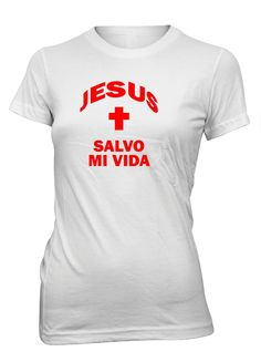 Jesus Salvador Vida Salvavidas Camiseta Cristiana Mujer