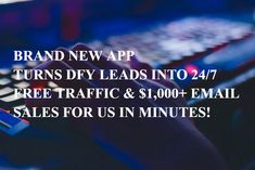 BRAND NEW APP TURNS DFY LEADS INTO 24/7 FREE TRAFFIC & $1,000+ EMAIL SALES FOR US IN MINUTES!  #customer #customerservice #business #happy Customer Service, Brand New, Business, Happy, Free, Customer Support, Ser Feliz, Store, Business Illustration