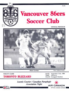86ers vs Toronto Blizzard, 1988 Soccer League, Vancouver, Toronto, Game, Beautiful, Venison, Games, Gaming, Toy