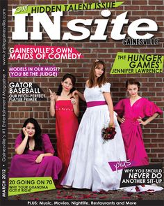 """Our Hidden Talent Issue"" our March 2012 cover, photographed by Rob Foldy. #INsite #Gainesville #entertainment #women #comedians"