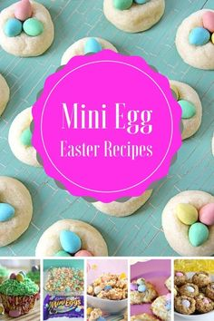 Mini Egg Easter Recipes. 10 great recipes using everyone's favorite Easter candy.
