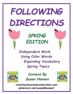 """This amazing unit contains 30 """"direction following"""" worksheets. The simple format allows students to work on their own. Color words, number words and simple spring vocabulary words are included in the directions. Students are asked to extend the content by creating sentences on the back of the worksheets."""