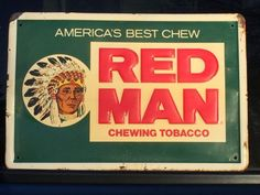 Vintage Original Embossed Metal Red Man Chewing Tobacco Advertising Sign - Old One
