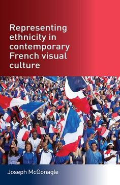 The issue of ethnicity in France, and how ethnicities are represented there visually, remain one of the most important and polemical aspects of French post-colonial politics and society. Representing ethnicity in contemporary French visual culture is the first book to analyse how a range of different ethnicities have been represented across contemporary French visual culture. Via a wide series of case studies it explores how ethnicities have been represented in contemporary France across a…