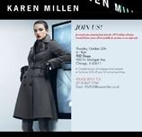 That autumn chill is definitely in the air – and Karen Millen is ready to outfit you for the season ahead.    Stop by the store on Thursday, October 25th, from 6p-9p, for the Autumn/Winter 2012 Trunk Show and be the first to peruse and purchase Limited Edition pieces, only available that evening.