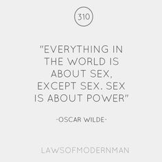 Sex is about Power.
