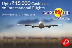 MakeMytrip is offering Upto Rs.15000 Cashback on #International #Flights. Offer is valid on all International Flight bookings made till 31st May, 2016. MMT Coupon Code – FLYINT  http://www.paisebachaoindia.com/upto-rs-15000-cashback-on-international-flights-makemytrip/