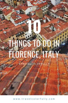 Top 10 Things to Do in Florence – – Best Europe Destinations Italy Travel Tips, Rome Travel, Europe Travel Guide, Travel Guides, Top Europe Destinations, Cities In Europe, Beautiful Places To Visit, Cool Places To Visit, Wonderful Places