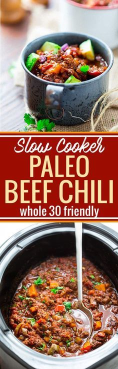 This paleo beef chili is not only easy to make in the slow cooker, but also full of flavor! Loaded with sweet potatoes, beef, spices, tomatoes, and more. It's whole 30 friendly, quick to prep, and pure comfort food. Hearty yet healthy! http://www.cottercrunch.com