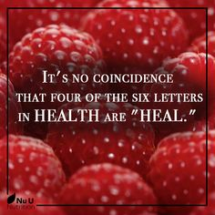 """It's no coincidence that four of the six letters in health are """"heal."""" - Ed Northstrum #health #quote https://nuunutrition.com/"""