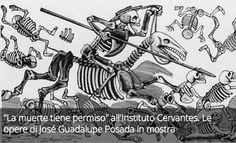 """""""La muerte tiene permiso"""" all'Instituto Cervantes. Le opere di José Guadalupe Posada in mostra"""