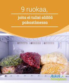 9 ruokaa, joita ei tulisi säilöä pakastimessa   On olemassa tiettyjä ruokia joita ei koskaan tulisi #pakastaa. On parempi ostaa niitä #pienempiä määriä ja syödä ne #tuoreena.  #Mielenkiintoistatietoa
