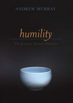 Humility: The Journey Toward Holiness by Andrew Murray 9780764225604 Used Books, Great Books, Books To Read, My Books, Tim Keller Books, Parable Of The Talents, Inspirational Books, Reading Material, Book Of Life