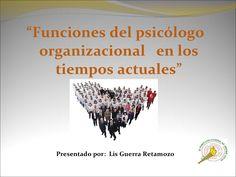 Psicologia Organizacional  by Candy Lis via slideshare