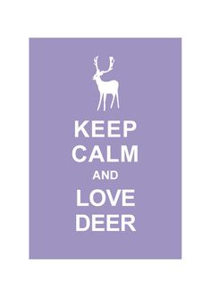 Keep Calm and Love Deer Pastel Purple by simplygiftsonline on Etsy, $10.80