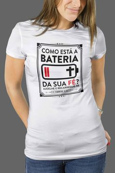 Camiseta Bateria da Fé Cool T Shirts, Graphic Tees, Pajamas, T Shirts For Women, Mens Tops, Clothes, Outfits, Shopping, Christian T Shirts