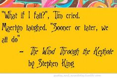 """""""The Wind Through the Keyhole"""" by Stephen King Roland Deschain, The Dark Tower Series, Steven King, Stephen King Books, Nerd Love, Best Horrors, The Shining, Book Stuff, I Fall"""