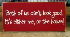 Both of us can't look good it's either me or by pattisprimitives, $12.00