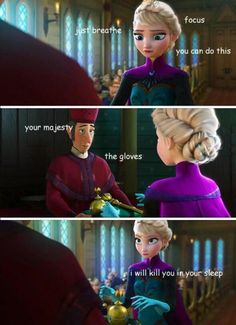 Haha! Elsa….Queen of Sass. @Aries Mitchell