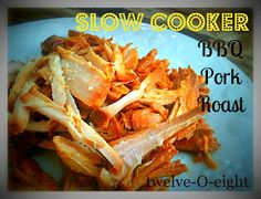 Slow Cooker BBQ Pork Roast