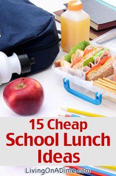 15 Cheap School Lunch Ideas