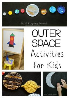 Outer Space Activities for Kids | Still Playing School