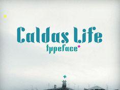 Caldas Life - Free Font - http://freebiesjedi.com/2016/10/caldas-life-free-font/