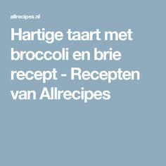 Hartige taart met broccoli en brie recept - Recepten van Allrecipes