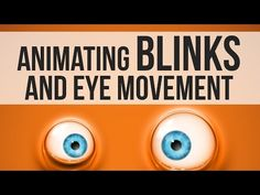 Eye Movement and Blinking Animation Tutorial