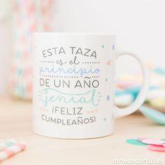 """Taza """"Esta taza es el principio de un año genial ¡feliz cumpleaños!"""""""
