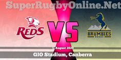 Reds VS Brumbies Live Stream 2020 Super Rugby AU : VOD Red Week, Game Live Stream, Rugby Games, Super Rugby, All Games