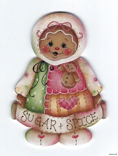 """GINGERBREAD Girl """"Sugar & Spice"""" - Adapted from a Jamie Mills-Price design... handpainted by Pamela House"""