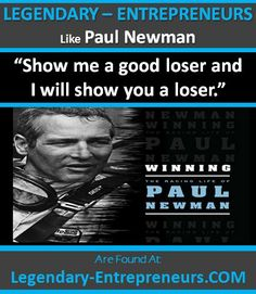 REPIN LEGENDARY ENTREPRENEUR PAUL NEWMAN! An American actor, film director, Legendary-Entrepreneurs .COM, humanitarian, professional racing driver, auto racing team owner. Academy Award for best actor for his performance in The Color of Money and 8 other nominations, 6 Golden Globes a BAFTA , a Screen Actors Guild, a Cannes Film Festival, an Emmy, many honorary. National Champs as a driver in Sports Car Club of America road racing, his teams won several championships. www.MyFriendsShare.ws
