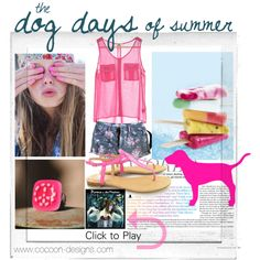 """""""The Dog Days Of Summer"""" by tracypetrucci on Polyvore"""