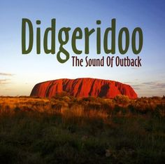 Didgeridoo The Sound Of Outbac. Spirit Of Australia, Original Aboriginal, Call. Recordings direct from the outdoors down under in the Austaralian outback. Dimensions: 19 weight, 560 width, 33 height, 509 length hundredths-inches. Date of release: 2007-07-27.