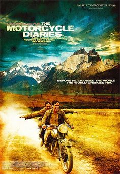 'The Motorcycle Diaries' - a touching testament to the deep, unfailing honesty and compassion of Ernesto 'Che' Guevara.