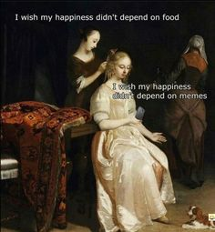 Renaissance Memes, Medieval Memes, Funny Art, Funny Memes, Funniest Memes, True Memes, Stupid Memes, Art History Memes, Classical Art Memes