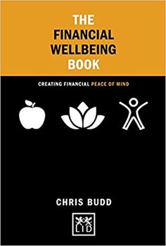 """Read """"The Financial Wellbeing Book: Creating Financial Peace of Mind"""" by Chris Budd available from Rakuten Kobo. One of the biggest enemies of our general wellbeing is stress; and one of the biggest causes of stress is concern about . Money Problems, Stress Causes, Financial Peace, How To Make Ribbon, Money Matters, Understanding Yourself, Peace Of Mind, Are You The One, This Book"""