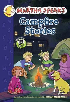 Martha Speaks: Campfire Stories (Chapter Book) by Susan Meddaugh 0547970218 9780547970219 Campfire Stories For Kids, Scary Stories, Shadow Puppets With Hands, Martha Speaks, Campfire Tales, Book Spine, Pbs Kids, Halloween Books