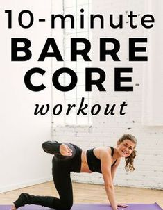 10 minute barre core workout butt abs – Lifee Too Barre Core, Rogue Fitness, Injury Prevention, Butt Workout, Massage Therapy, Fun Workouts, Workout Routines, Along The Way, Strength Training