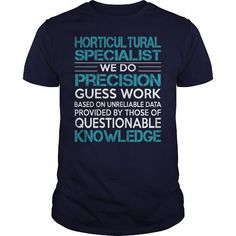 Awesome Tee For Horticultural Specialist T Shirts, Hoodies. Get it here ==► https://www.sunfrog.com/LifeStyle/Awesome-Tee-For-Horticultural-Specialist-99776581-Navy-Blue-Guys.html?41382