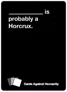 35 Nerdy Cards Against Humanity Cards To Add To Your Deck-- because I am both a horrible person *and* a geek.