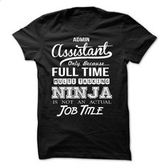 Admin Assistant - #shirt diy #rock tee. ORDER NOW => https://www.sunfrog.com/No-Category/Admin-Assistant-61458597-Guys.html?68278