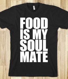 FOOD IS MY SOULMATE