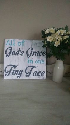 Nursery Decor, All of God's Grace in one Tiny Face, rustic elegant, home decor, upcycled wood sign, baby shower gift, new mom gift