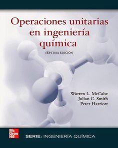 Operaciones Unitarias en Ingeniería Química, 7ma Edición – Warren L. McCabe, Julian C. Smith y Peter Harriot | FreeLibros